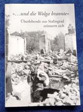 Überlebende aus Stalingrad erinnern sich